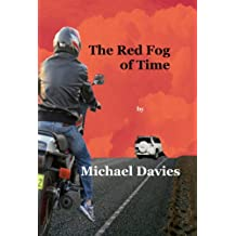 The Red Fog of Time