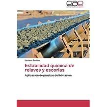 Estabilidad química de relaves y escorias