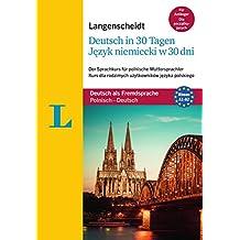 """Langenscheidt Deutsch in 30 Tagen - Sprachkurs mit Buch und Audio-CD: Der Sprachkurs für polnische Muttersprachler, Polnisch-Deutsch (Langenscheidt Sprachkurse """"...in 30 Tagen"""")"""