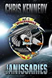 Janissaries (The Theogony Book 1) by Chris Kennedy