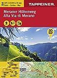 3D-Wanderkarte Meraner Höhenweg: Cartina escursionistica 3D alta via di Merano (Kombinierte Sommer-Wanderkarten Südtirol / Topografische Karte + 3D-Panoramakarte)