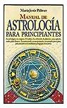 Manual de astrología para principiantes par María Jesús Palmer Sánchez