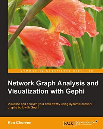 Network Graph Analysis and Visualization with Gephi eBook: Ken