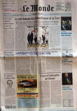 MONDE (LE) [No 17442] du 21/02/2001 - DE PLUS EN PLUS D'ENTREPRISES QUITTENT LA BOURSE, AUX ETATS-UNIS COMME EN FRANCE - LE COUT HUMAIN DU RECHAUFFEMENT DE LA TERRE - L'AFFAIRE ELF - RENDEZ-VOUS TRES SECRETS - PARIS - LE VA-TOUT DE PHILIPPE SEGUIN - DE MADRID A QUITO, L'ALLER-RETOUR INCERTAIN DES SANS-PAPIERS EQUATORIENS PAR MARIE-CLAUDE DECAMPS - AGROALIMENTAIRE - LA FILIERE DU BIEN-MANGER - VERTUEUSES VOLAILLES DE BRESSE - JO - OPERATION DE CHARME A PEKIN - JUAN ANTONIO SAMARANCH