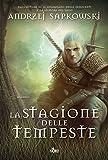 La stagione delle tempeste: Un'avventura di Geralt di Rivia