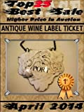April 2014 - Antique Wine Label Ticket - Top25 Best Sale - Higher Price in Auction (English Edition)