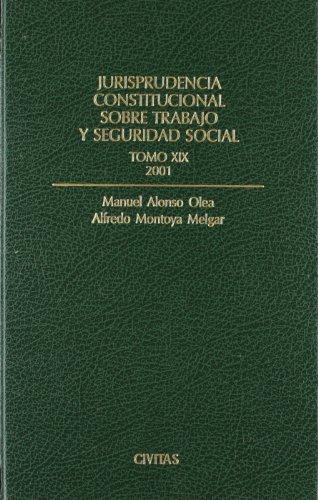 Jurisprudencia constitucional sobre trabajo y seguridad social.tomo XI