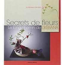 Ikebana Secrets de fleurs