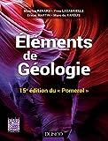 Eléments de géologie - 15e édition du Pomerol - Cours, QCM et site compagnon...