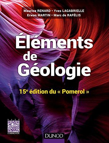 Elments de gologie - 15e dition du Pomerol - Cours, QCM et site compagnon