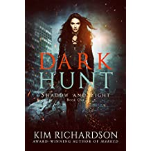 Dark Hunt (Shadow and Light Book 1) (English Edition)