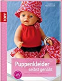 Puppenkleider selbst genäht: Frech, individuell und kreativ (kreativ.kompakt.)