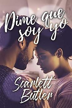 Dime que soy yo – Scarlett Butler (Rom) 51nttAinuaL._SY346_