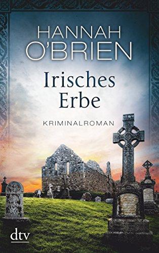 Irisches Erbe: Kriminalroman (Grace O'Malley)
