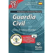 Guardia Civil. Escala de Cabos y Guardias. Psicotécnico. Edición 2017 (OPOSICIONES)