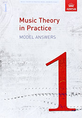 Music Theory in Practice Model Answers, Grade 1 (Music Theory in Practice (ABRSM))