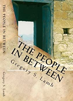 The People In Between:  A Cyprus Odyssey by [Lamb, Gregory]