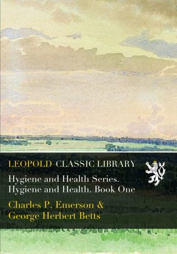 Hygiene and Health Series. Hygiene and Health. Book One (Bett Emerson)