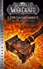 World of Warcraft - L'Effondrement (NED)