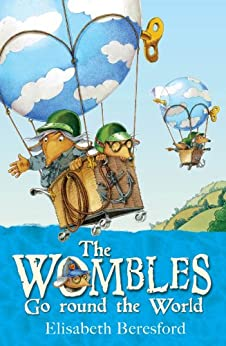 The Wombles Go round the World by [Beresford, Elisabeth]