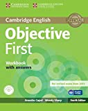 Objective first certificate. Workbook with answers. Con espansione online. Con CD Audio. Per le Scuole superiori