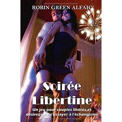Soirée Libertine, un jeu pour couples libérés et désireux de s'essayer à l'échangisme