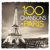 Les 100 Chansons De Paris