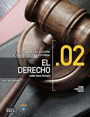 El Derecho.: Libro de Bolsillo El Derecho A través de la Historia