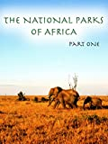 The National Parks Of Africa - Part 1 [OV]