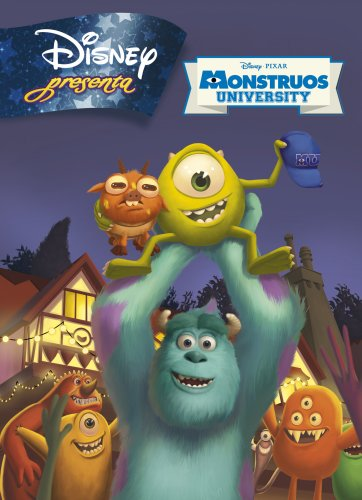 Disney Presenta. Monstruos University