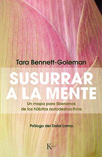 SUSURRAR A LA MENTE por Tara Bennett-Goleman