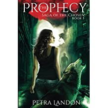 The Prophecy (Saga of the Chosen Book 1)