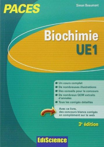 Biochimie-UE1 PACES - 3e éd.: Manuel, cours + QCM corrigés de Simon Beaumont (19 juin 2013) Broché