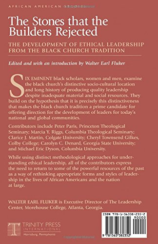 The Stones That the Builders Rejected: Development of Ethical Leadership from the Black Church Perspective