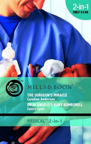 book cover of Surgeon\'s Miracle / Dr Angelo\'s Baby Bombshell