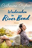 Wiedersehen in River Bend (Happy End in River Bend 3)
