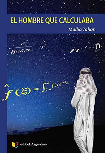 El hombre que calculaba por Malba Tahan