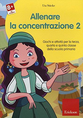 Allenare la concentrazione. CD-ROM: 2