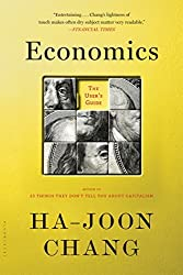 Economics: The User's Guide by Ha-Joon Chang (2015-10-20)