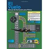 El vuelo, Manual de formacion para Pilotos