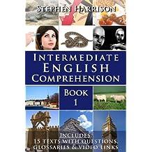 Intermediate English Comprehension - Book 1 (English Edition)