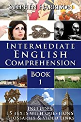 Intermediate English Comprehension - Book 1 (WITH FREE AUDIO) (English Edition)