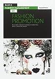 Basics Fashion Management: Fashion Promotion 02: Fashion Promotion