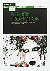 Basics Fashion Management: Fashion Promotion 02: Fashion Promotion