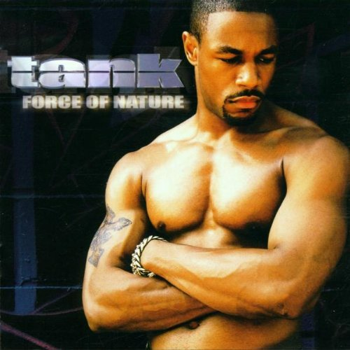 Force of Nature by Tank (2001-03-13)