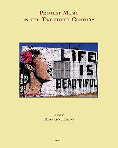 Protest Music in the Twentieth Century (Music, Criticism & Politics)