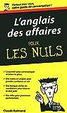 Telecharger Livres L Anglais des affaires Guide de conversation Pour les nuls (PDF,EPUB,MOBI) gratuits en Francaise