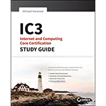 [(IC3: Internet and Computing Core Certification Global Standard 4 Study Guide)] [By (author) Ciprian Adrian Rusen ] published on (June, 2015)