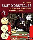 Telecharger Livres Saut d obstacles vol 3 (PDF,EPUB,MOBI) gratuits en Francaise