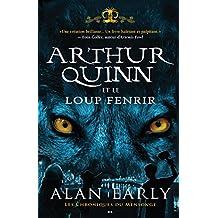 Arthur Quinn et le Loup de Fenris: Arthur Quinn et le Loup de Fenris